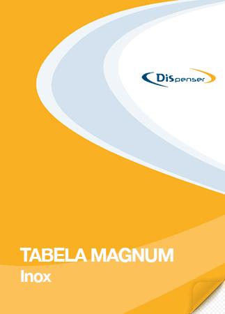 TABELA preços Dispenser Magnum Inox